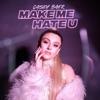 Make Me Hate U - Single