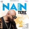 Nain Tere Remix Single