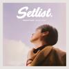 Shin Hye Sung - Setlist