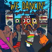 [Download] WE DANCIN' all night till daylight (feat. LunchMoney Lewis, Alexx from T.O.K & King Charlz) MP3
