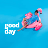 Good Day (feat. Liahona Olayan) - Strive to Be
