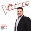 Here Without You (The Voice Performance) - Single, Dexter Roberts