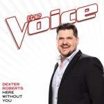Here Without You (The Voice Performance) - Single