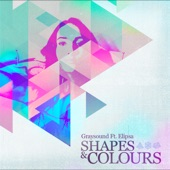 Graysound - Shapes & Colours (feat. Elipsa)