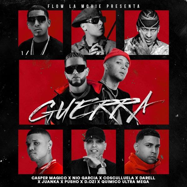Guerra (feat. Pusho, Quimico Ultra Mega, Juanka, Cosculluela & Dozi) - Single