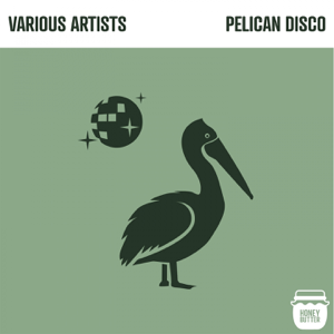 Various Artists - Pelican Disco - EP