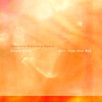 phin - bright stars(Kenichiro Nishihara Remix) [feat. Shel Bee] artwork