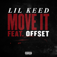 Move It (feat. Offset)-Lil Keed