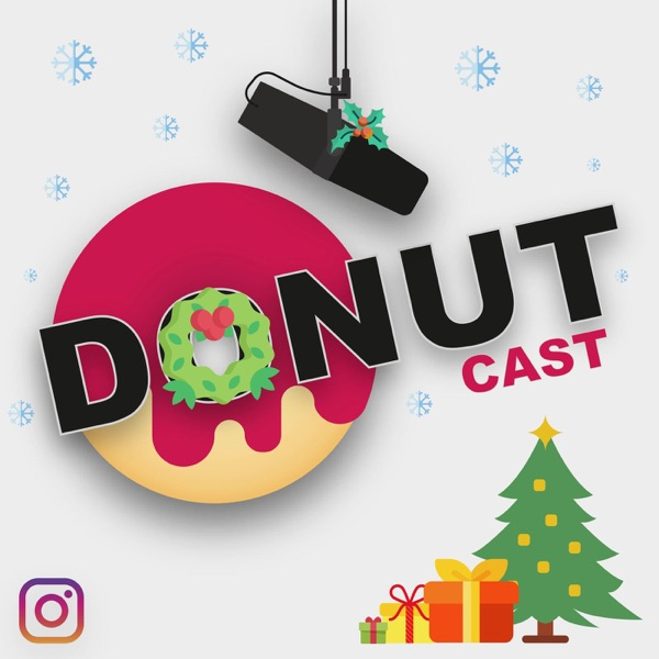 Donut Cast - New episodes of random funny topics, this podcast contains hilarious conversation