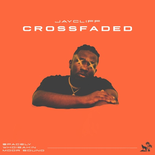 Crossfaded (feat. $pacely, Whoisakin & Moor Sound) Image