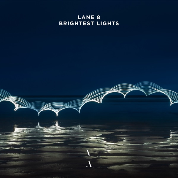 Lane 8 - Brightest Lights album wiki, reviews