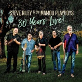 Steve Riley & The Mamou Playboys - Bayou Ruler