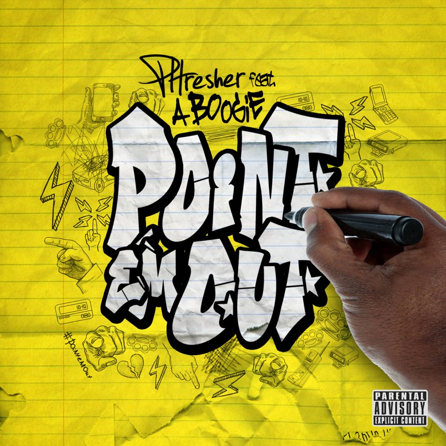 PHRESHER & A Boogie wit da Hoodie - Point Em Out - Single