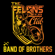 Band of Brothers (This is How I Roll) - Big B & The Felons Club