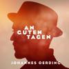 An guten Tagen - Johannes Oerding mp3