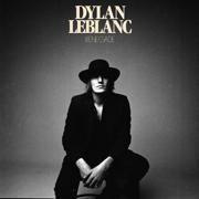 Renegade - Dylan LeBlanc - Dylan LeBlanc