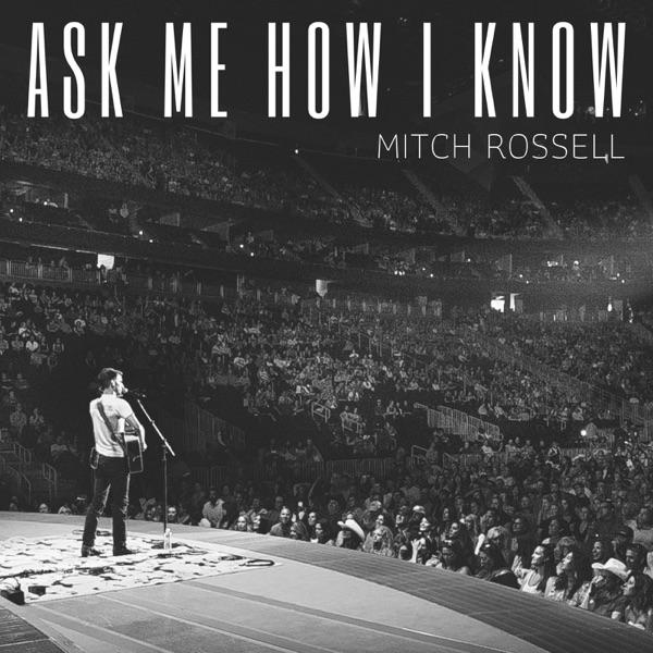 Ask Me How I Know - Single