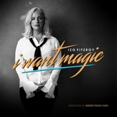 I Want Magic - Single
