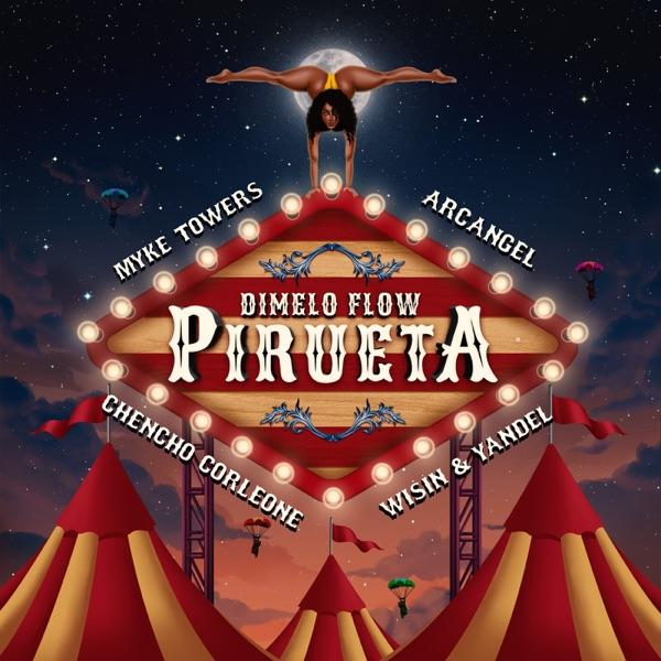 Pirueta (feat. Wisin & Yandel & Myke Towers) - Single