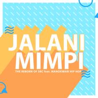 Download lagu The Reborn Of SRC - Jalani Mimpi (feat. Manokwari Hip Hop)