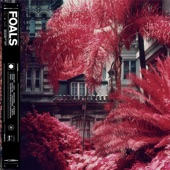 Foals - On The Luna