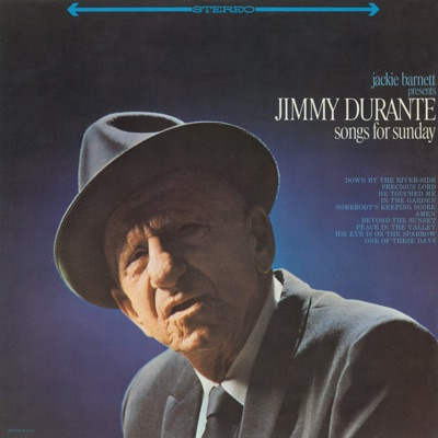 Songs for Sunday - Jimmy Durante