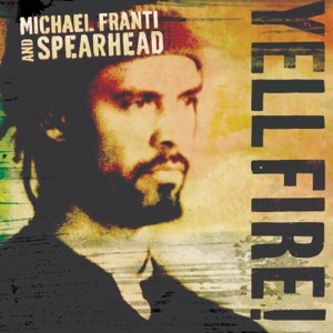 Michael Franti & Spearhead - I Know I'm Not Alone