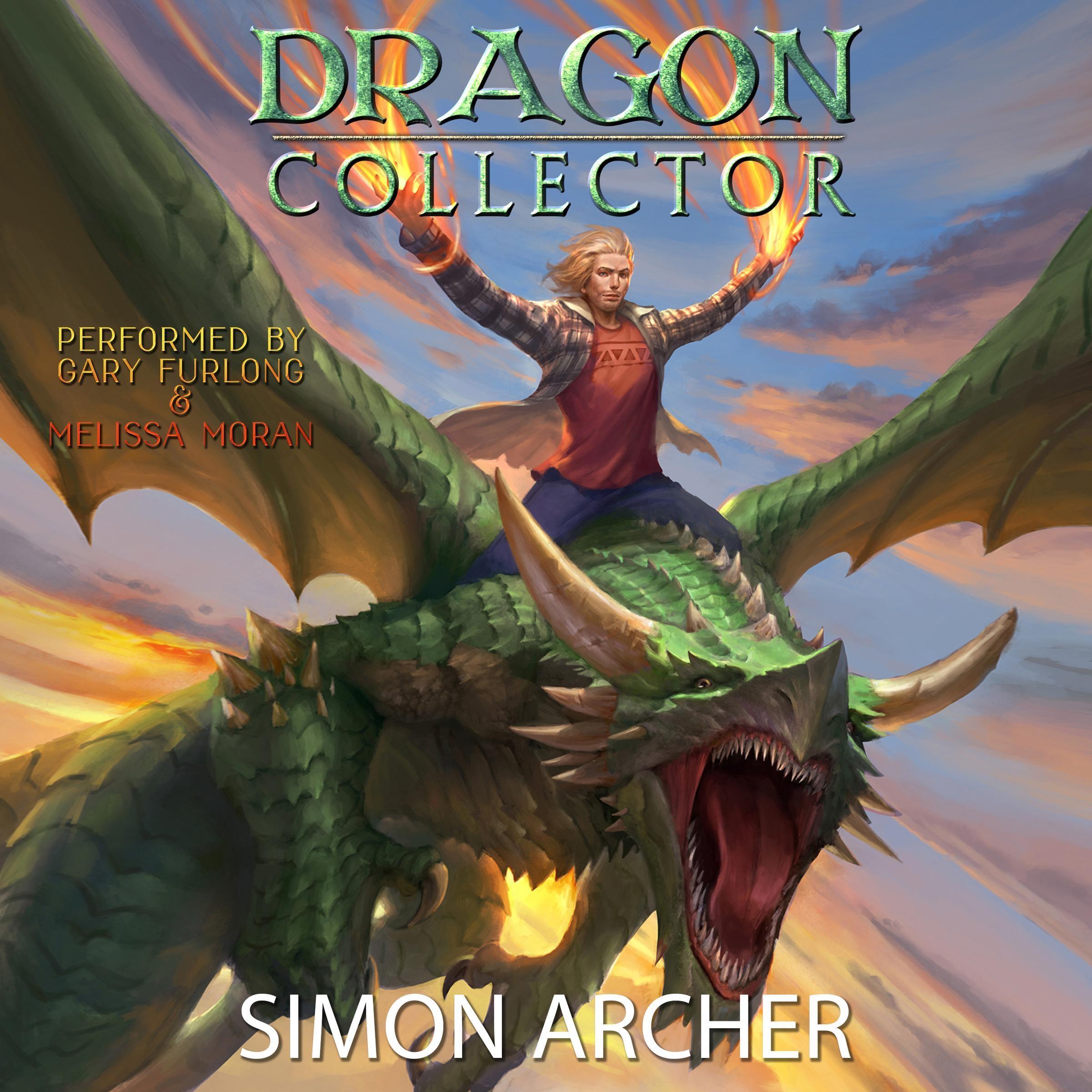 Simon Archer Dragon Collector (Dragon Collector, Book 1)