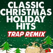 Here Comes Santa Claus (Trap Remix) - Trap Remix Guys - Trap Remix Guys