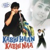 Kabhi Haan Kabhi Naa (Original Motion Picture Soundtrack)