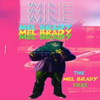The Mel Brady Files - EP