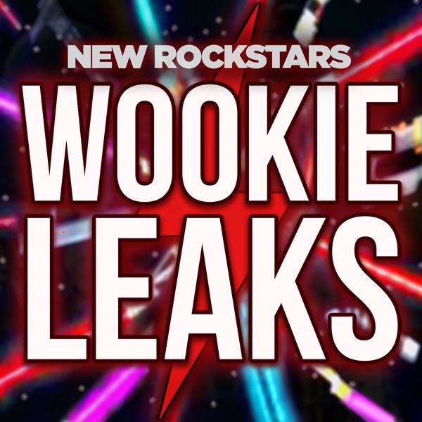 Wookieeleaks: A Star Wars Podcast