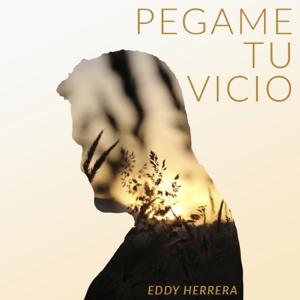 Eddy Herrera - Pégame Tu Vicio