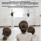 Dmitri Roudnev's Ballet Class Music, Vol. 12