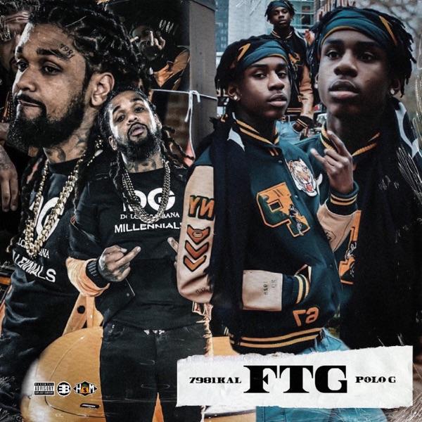 FTG (feat. Polo G) - Single