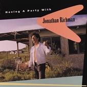 Jonathan Richman - Just For Fun