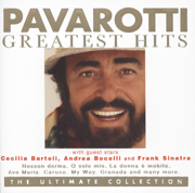 Pavarotti Greatest Hits - the Ultimate Collection - Luciano Pavarotti - Luciano Pavarotti