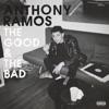 Anthony Ramos - The Good  the Bad Album