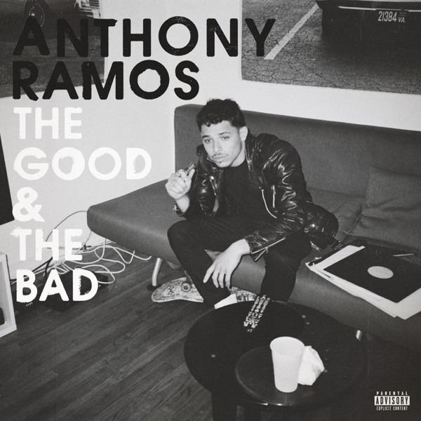 Anthony Ramos - The Good & the Bad album wiki, reviews