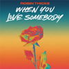 Robin Thicke - When You Love Somebody artwork