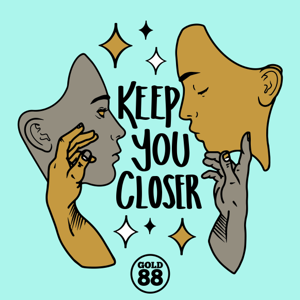Gold 88 - Keep You Closer feat. Ola