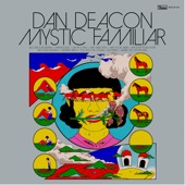 Dan Deacon - Become a Mountain