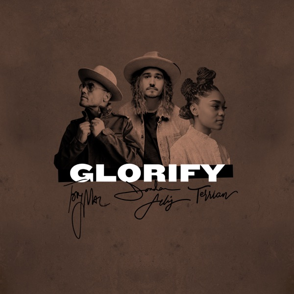 Glorify (feat. TobyMac & Terrian) - Single