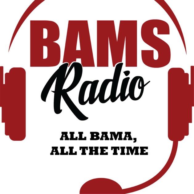 BAMS Radio  All Bama, All the Time  by Bamabird29 on Apple