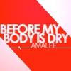 "AmaLee - Before My Body is Dry (from ""Kill la Kill"")"