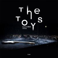 Download Mp3 The TOYS - The TOYS Loy on Mars (Live) - EP