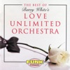 The Best of Barry White s Love Unlimited Orchestra