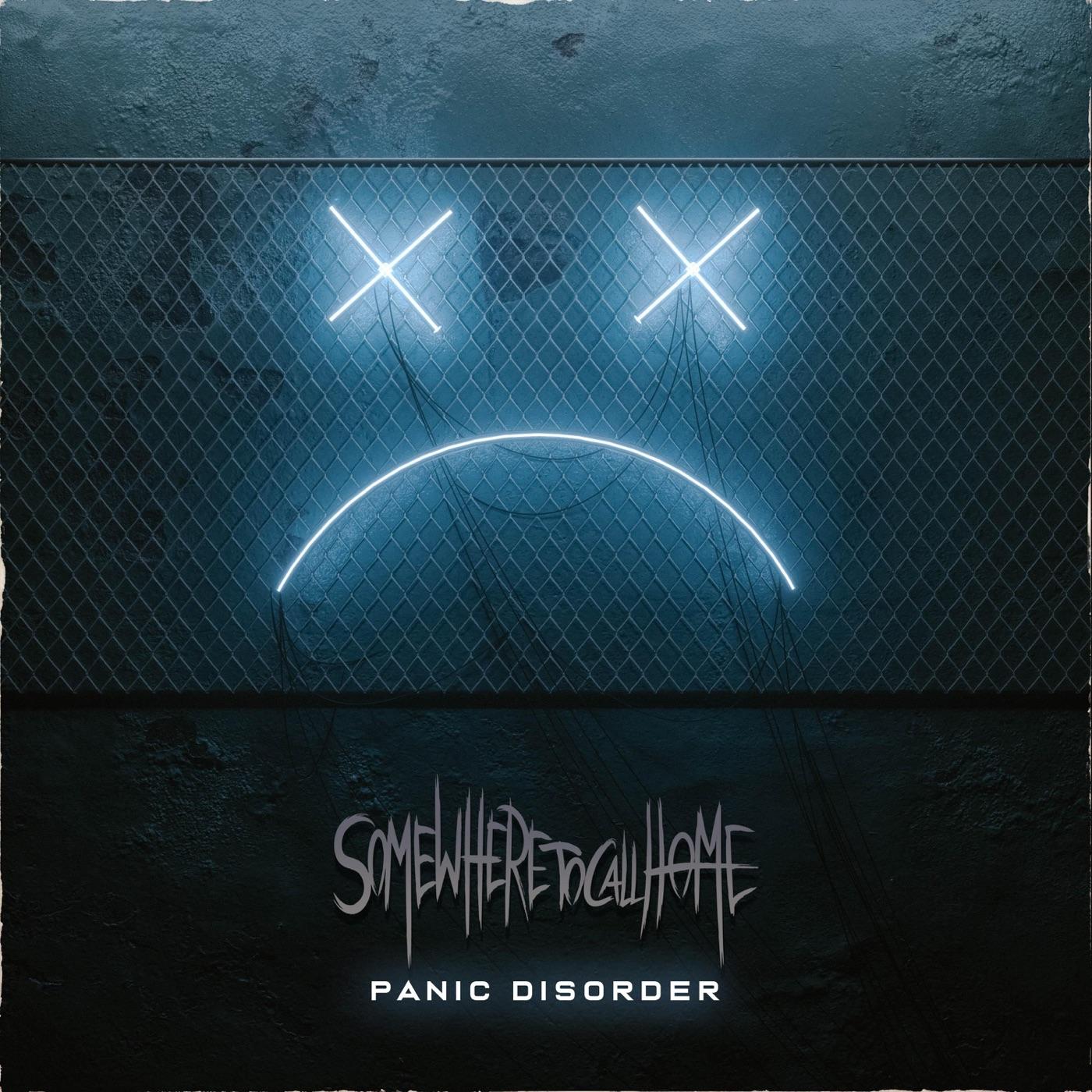 Somewhere to Call Home - Panic Disorder [EP] (2019)