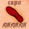 Capo - Run Run Run
