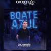 Boate Azul by Cachorrão do Brega iTunes Track 4